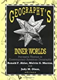 img - for Geography's Inner Worlds: Pervasive Themes in Contemporary American Geography (Occasional Publications of the Association of American Geographers) book / textbook / text book