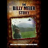 img - for The Billy Meier Story: UFOs and the Prophecies from Outer Space book / textbook / text book