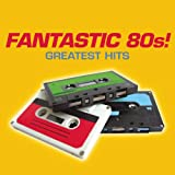 Fantastic 80's! Greatest Hits