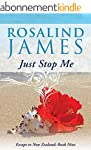 Just Stop Me (Escape to New Zealand B...