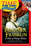 Time For Kids: Benjamin Franklin: A Man of Many Talents (Time for Kids Biographies)
