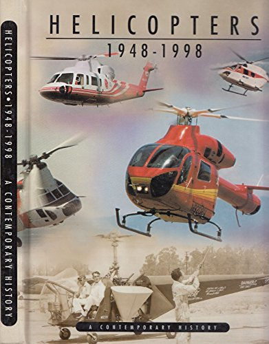 HELICOPTERS 1948-1998~A CONTEMPORARY HISTORY