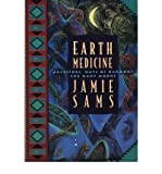 [ [ [ Earth Medicine: Ancestor's Ways of Harmony for Many Moons[ EARTH MEDICINE: ANCESTOR'S WAYS OF HARMONY FOR MANY MOONS ] By Sams, Jamie ( Author )Oct-07-1994 Paperback (0062511602) by Sams, Jamie