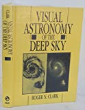 Visual Astronomy of the Deep Sky