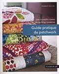 Guide pratique du patchwork : Les nou...