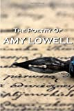 """The Poetry Of Amy Lowell"""