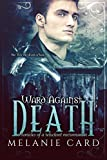 Ward Against Death (Chronicles of a Reluctant Necromancer Book 1) by Melanie Card