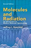 img - for Molecules and Radiation: An Introduction to Modern Molecular Spectroscopy. Second Edition (Dover Books on Chemistry) by Jeffrey I. Steinfeld (2005-06-10) book / textbook / text book