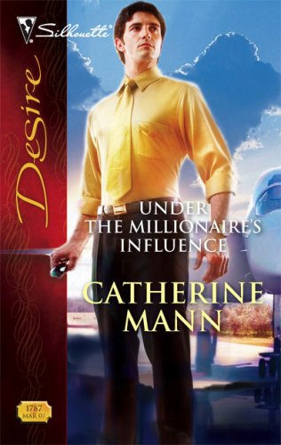 Image of Under The Millionaire's Influence (Silhouette Desire)