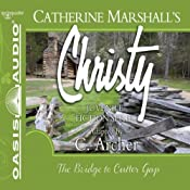 The Bridge to Cutter Gap: Christy Series, Book 1 | Catherine Marshall