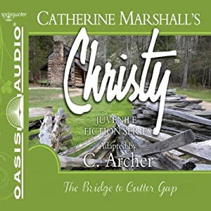 The Bridge to Cutter Gap: Christy Series, Book 1 | [Catherine Marshall]