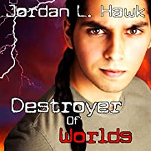 Destroyer of Worlds: SPECTR, Book 5 (       UNABRIDGED) by Jordan L. Hawk Narrated by Brad Langer