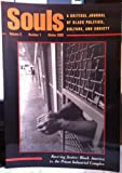 Souls: A Critical Journal Of Black Politics, Culture, And Society (0813367700) by Marable, Manning