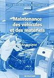 echange, troc Manuel Martins - Maintenances des véhicules et des matériels 2e BEP MVM : Guide pédagogique