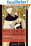 Political Augustinianism: Modern Inte...