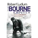Robert Ludlum's: The Bourne Identity (Jason Bourne)by Robert Ludlum