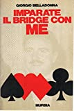 img - for Imparate il bridge con me book / textbook / text book