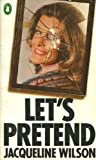 Let's Pretend (0140046259) by Jacqueline Wilson