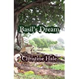 Basil's Dream ~ Christine Hale