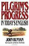 img - for By John Bunyan - Pilgrim's Progress: In Today's English (6/15/97) book / textbook / text book