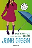 img - for Los patitos feos tambien besan / Jemima J. by Jane Green (2011-02-28) book / textbook / text book