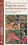 img - for Toute la nature m  diterran  enne (French Edition) book / textbook / text book