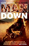 img - for Man Down by Marine Mark Ormond (19-Aug-2010) Paperback book / textbook / text book