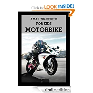 Amazing Series for Kids: Discover Motorcycles Picture Book Dp Publishing