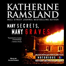 Many Secrets, Many Graves: Indiana, Notorious USA (       UNABRIDGED) by Katherine Ramsland Narrated by Kevin Pierce