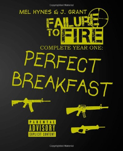 Perfect Breakfast: Failure To Fire, The Complete First Year