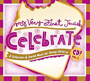 My Very First Jewish Celebrate CD Vol. 1
