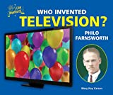 Who Invented Television? Philo Farnsworth (I Like Inventors!)