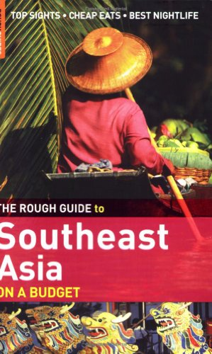 The Rough Guide to Southeast Asia on a Budget 1 (Rough Guide Travel Guides)
