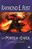 echange, troc Raymond-E Feist - La guerre des démons : Tome 2 : la porte de l'enfer