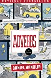 Adverbs: A Novel (P.S.)