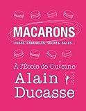 Macarons : Lisses, craquel??s, sucr??s, sal??s... by d'occasion  Livré partout en Belgique
