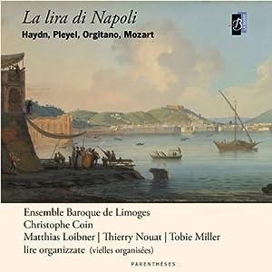 La Lira Di Napoli Haydn, Pleyel, Orgitano, Mozart