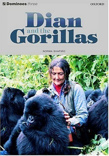 Dominoes Three Dian and the Gorillas: Dian and the Gorillas Level 3