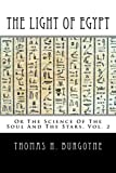 img - for The Light of Egypt: Or The Science Of The Soul And The Stars (Volume 2) book / textbook / text book