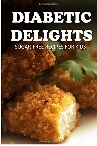 Sugar-Free Recipes For Kids (Diabetic Delights) front-646831