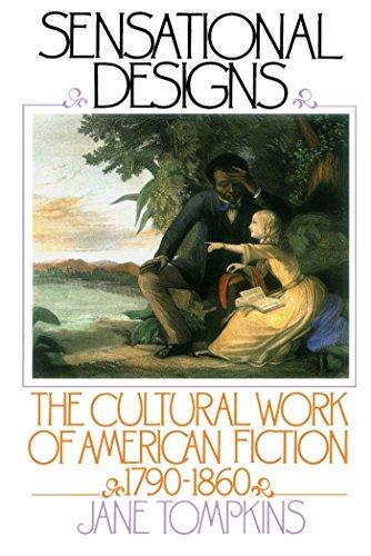 Read Online Sensational Designs The Cultural Work Of