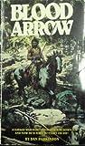 Blood Arrow (0821715496) by Parkinson, Dan