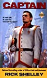 img - for By Rick Shelley Captain (Dirigent Mercenary Corps) (Reissue) [Mass Market Paperback] book / textbook / text book