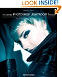 The Adobe Photoshop Lightroom 5 Book:...