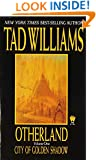 City of Golden Shadow (Otherland, Volume 1)