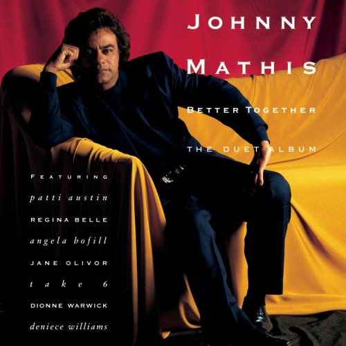Johnny Mathis - Better Together (The Duet Album) - Zortam Music