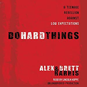 Do Hard Things Audiobook