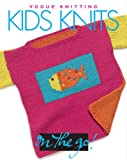 Vogue Knitting on the Go: Kids Knits
