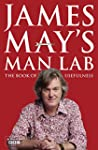 James May's Man Lab: The Book of Usef...