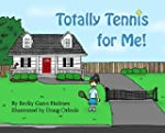 Totally Tennis for Me